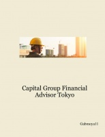 Capital Group Financial Advisor Tokyo
