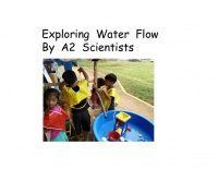 A2 Scientists Explore Water