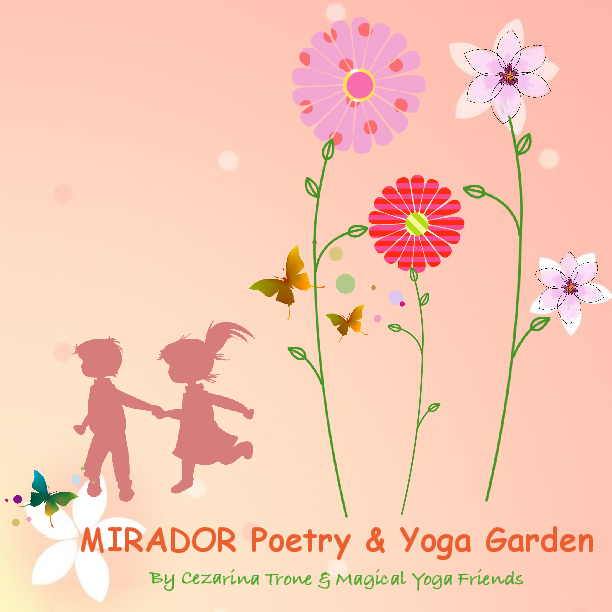 MIRADOR Poetry & Yoga Garden