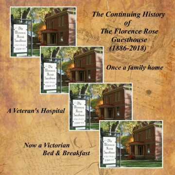 The Continuing History of The Florence Rose Guesthouse (1886-2018)