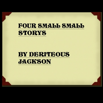 FOUR SMALL STORYS