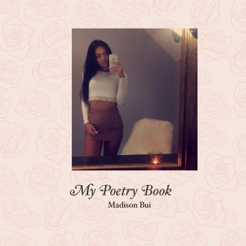 Madison Bui's Poetry Book