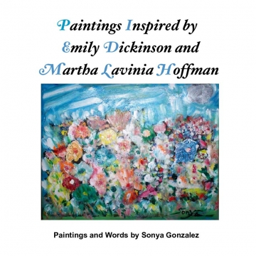 Paintings Inspired by Emily Dickinson and Martha Lavinia Hoffman