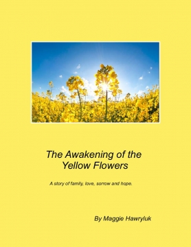 The Awakening of the Yellow Flowers