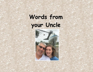 Words from your Uncle
