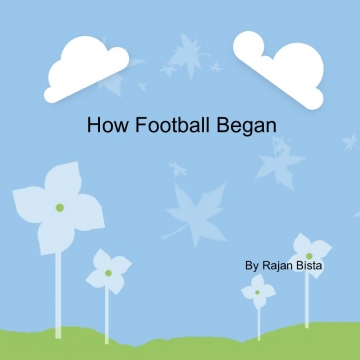 How Football Began