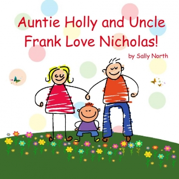 Auntie Holly and Uncle Frank Love Nicholas