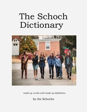 The Schoch Dictionary