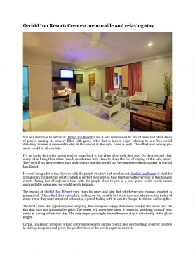 Orchid Inn Resort: Create a memorable and relaxing stay