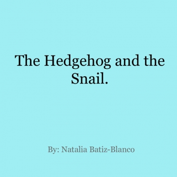 The Hedghog and the Snail
