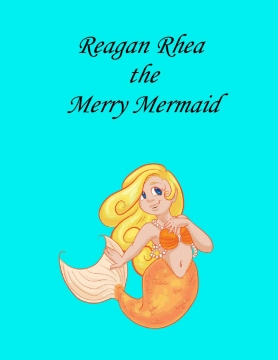 Reagan Rhea the Merry Mermaid