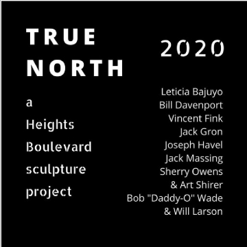 TRUE NORTH 2020, a Heights Boulevard sculpture project