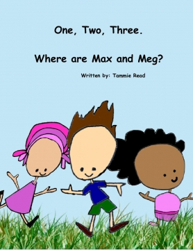 One, Two, Three.  Where are Max and Meg?