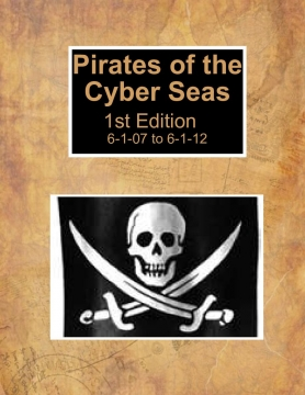 Pirates of the Cyber Seas Blog 1st Edition
