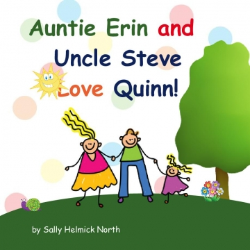 Auntie Erin and Uncle Steve Love Quinn!