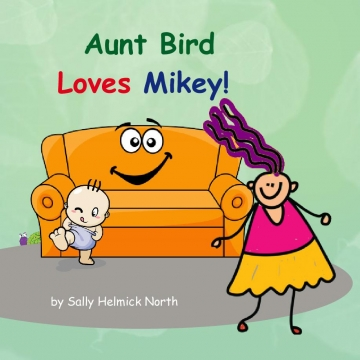 Aunt Bird Loves Mikey!