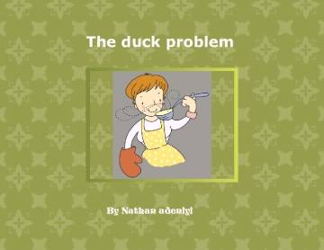The duck poblem