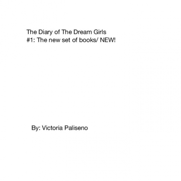 The diary of the Dream Girls