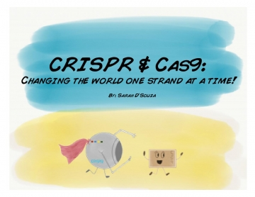 CRISPR & Cas9: Changing the World One Strand at a Time
