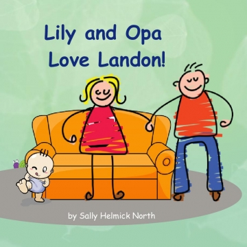 Lily and Opa Love Landon!