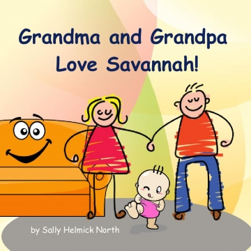 Grandma and Grandpa Love Savannah!