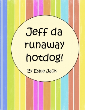 The Runaway Hot dog