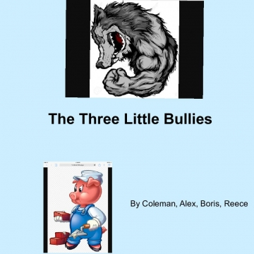 The Three Little Bullies