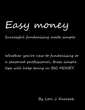 Easy money! Fundraising made simple.