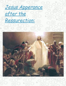 Jesus Appeared after the Ressurection:
