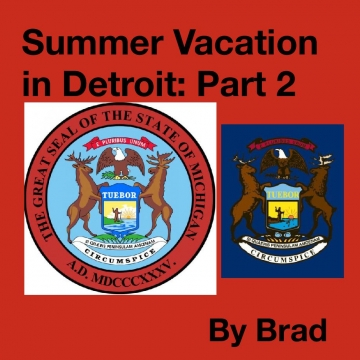 Summer Vacation in Detroit