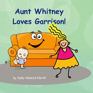 Aunt Whitney Loves Garrison!