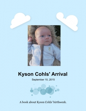 The Arrival of Kyson Cohl