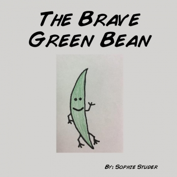 The Brave Green Bean