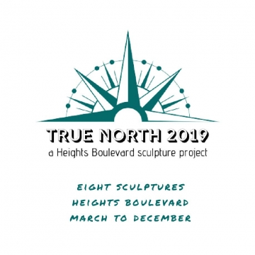 TRUE NORTH 2019, a Heights Boulevard sculpture project