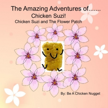 The Amazing Adventures Of........ Chicken Suzi!