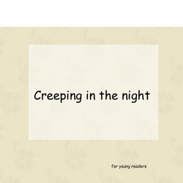 Creeping In The Night
