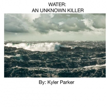 Water: An Unknown Killer
