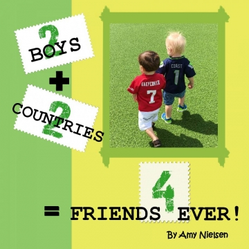 2 Boys + 2 Countries = Friends 4 Ever