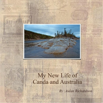 My New Life; Canada and Australia