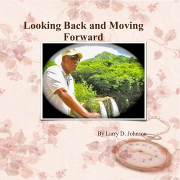 Looking Back and Moving Forward