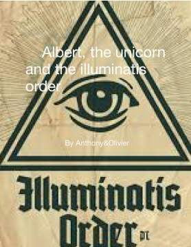 Albert, the unicorn and the illuminati order