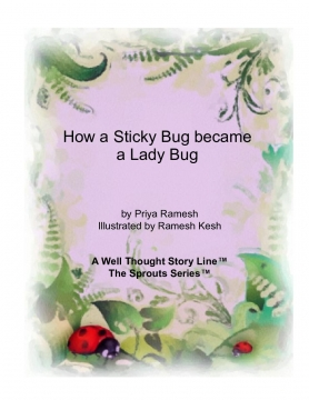 How a Sticky  Bug Became a Lady Bug