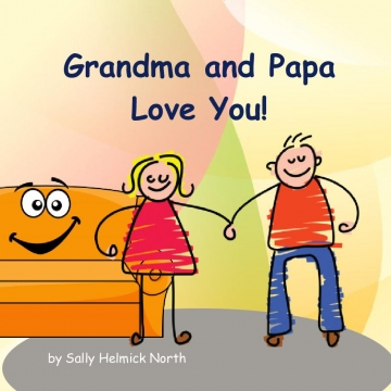 Grandma and Papa Love You!