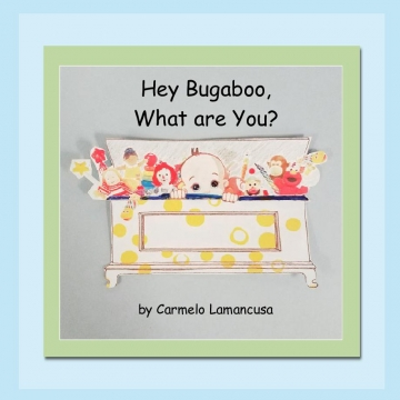 Hey Bugaboo, What are You?