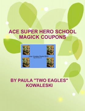 ACE SUPER HERO SCHOOL MAGICK COUPONS