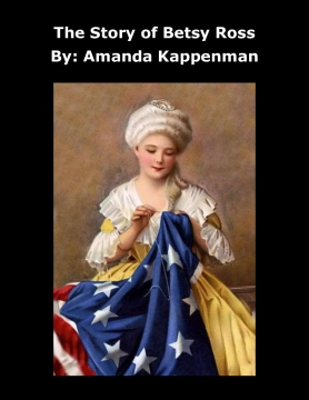 The Story of Betsy Ross