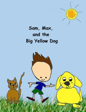 Sam, Max, and the Big Yellow Dog
