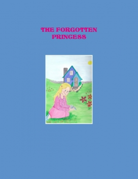 THE FORGOTTEN PRINCESS