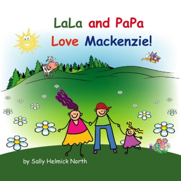 LaLa and PaPa Love Mackenzie!
