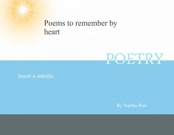 Poems to remember by the heart
